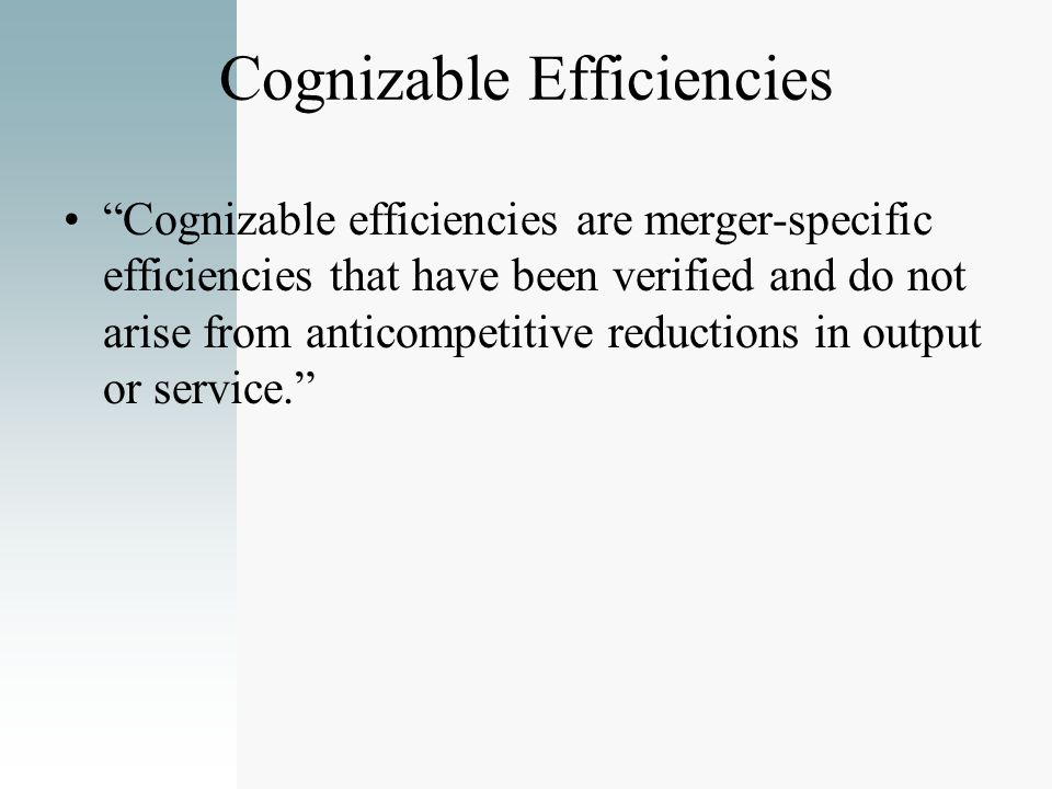 Cognizable Efficiencies
