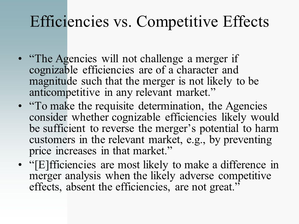 Efficiencies vs. Competitive Effects