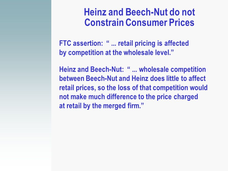 Heinz and Beech-Nut do not Constrain Consumer Prices