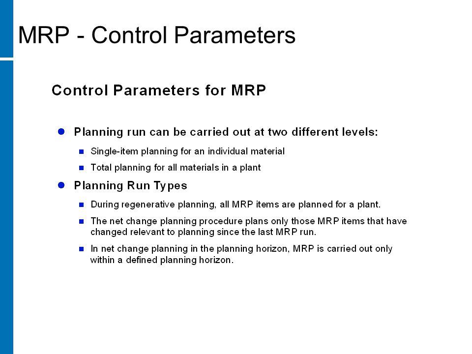 MRP - Control Parameters