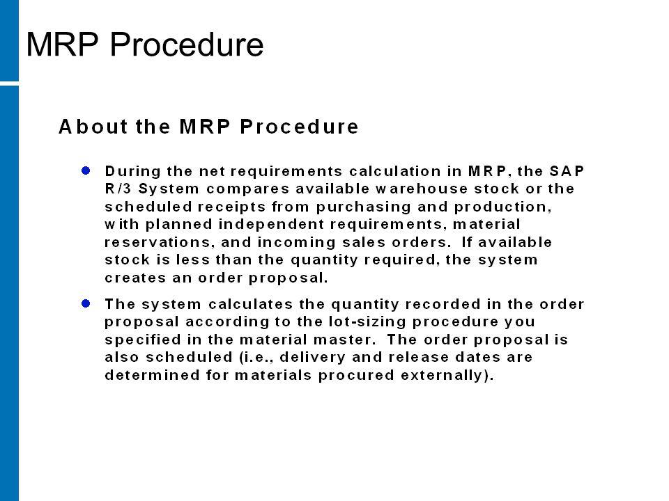 MRP Procedure