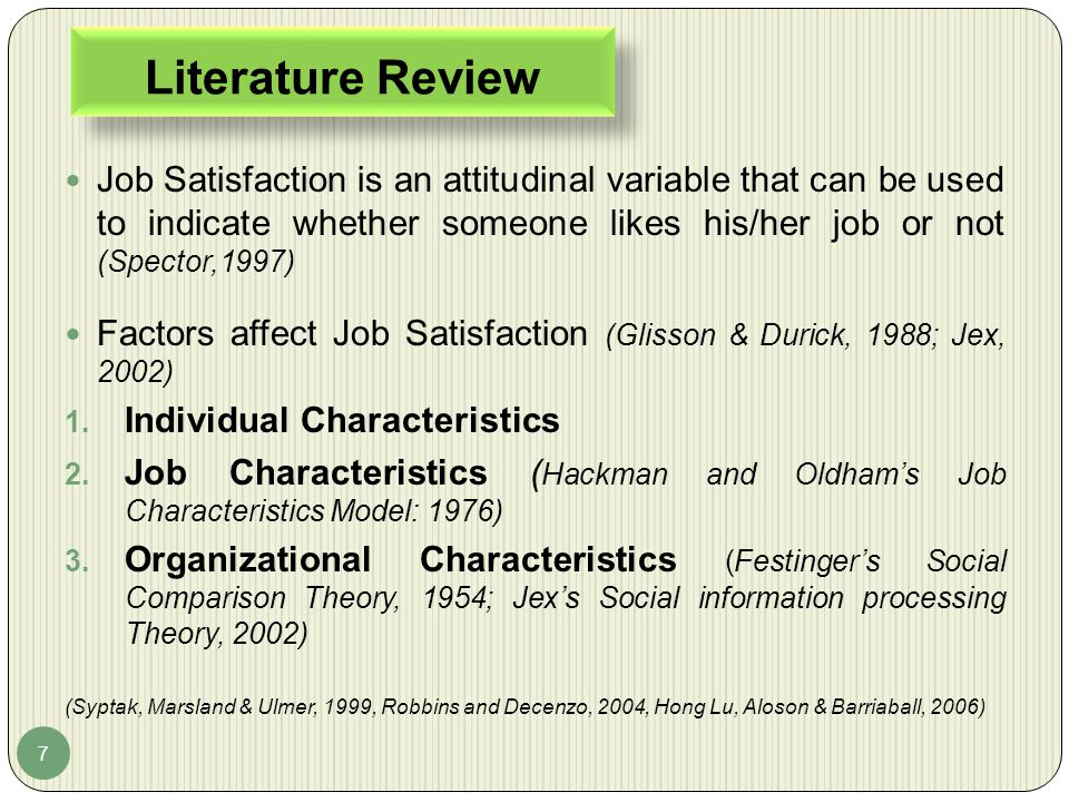 Literature Review Job Satisfaction is an attitudinal variable that can be used to indicate whether someone likes his/her job or not (Spector,1997)