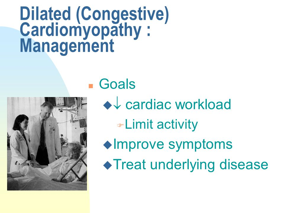 Dilated (Congestive) Cardiomyopathy : Management