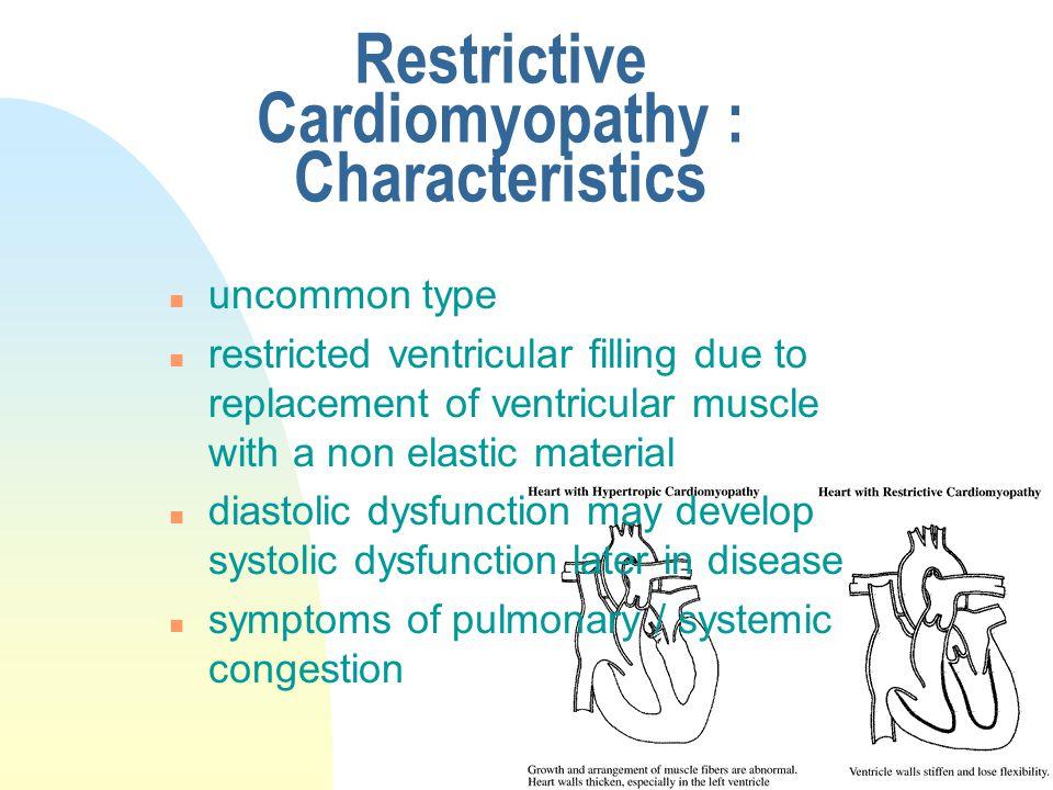 Restrictive Cardiomyopathy : Characteristics
