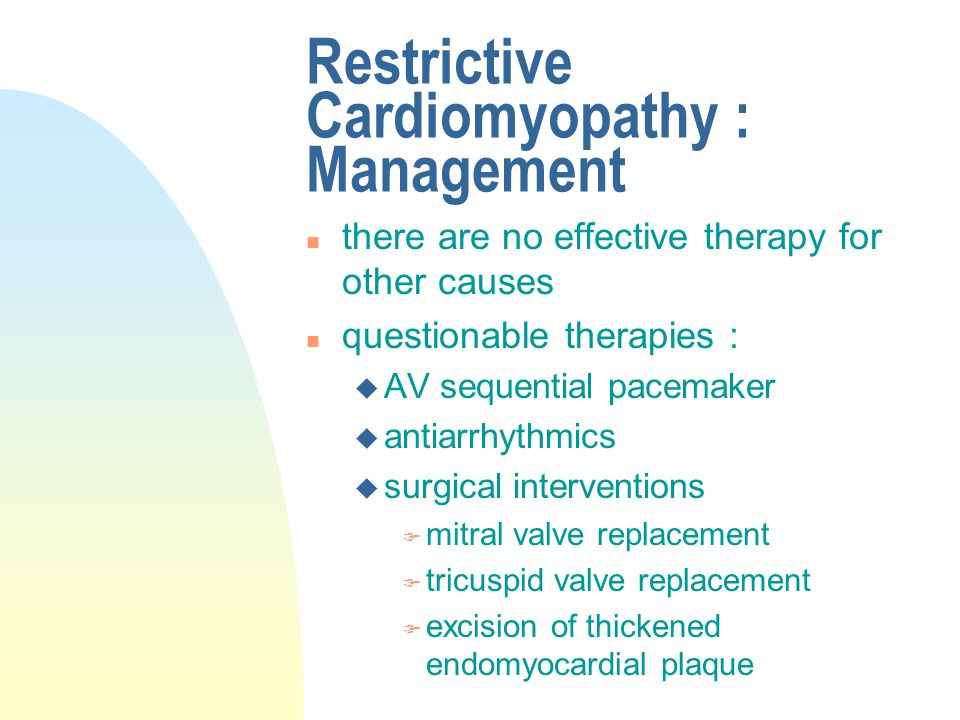 Restrictive Cardiomyopathy : Management