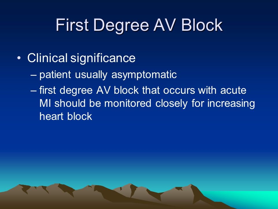 First Degree AV Block Clinical significance