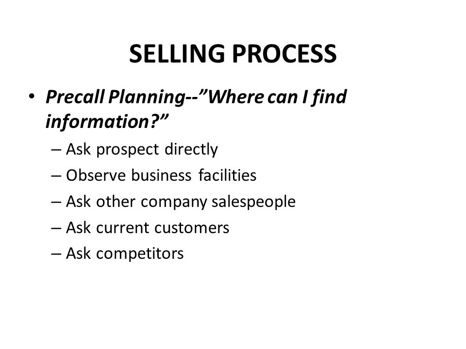 SELLING PROCESS Precall Planning-- Where can I find information