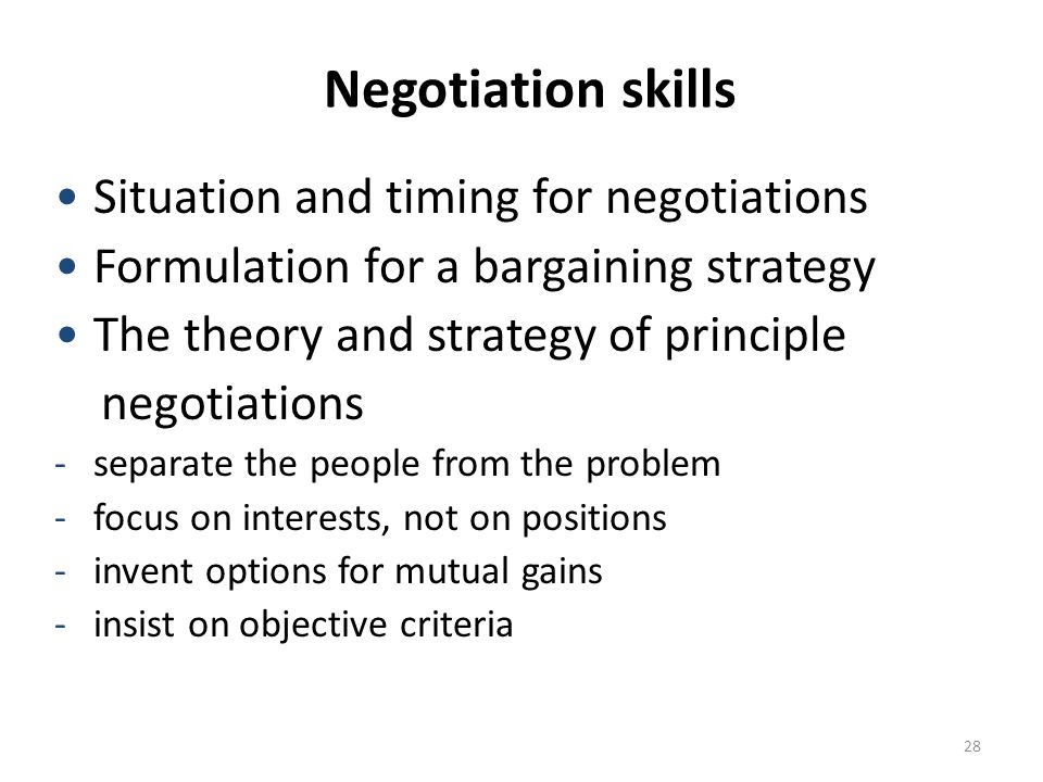 Negotiation skills Situation and timing for negotiations