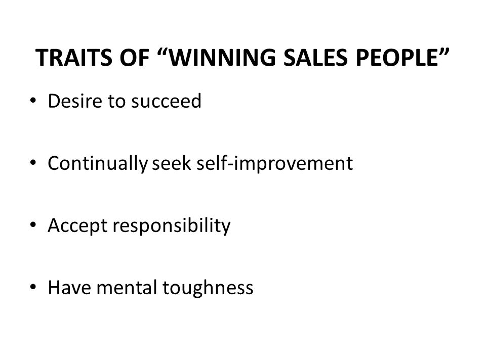 TRAITS OF WINNING SALES PEOPLE