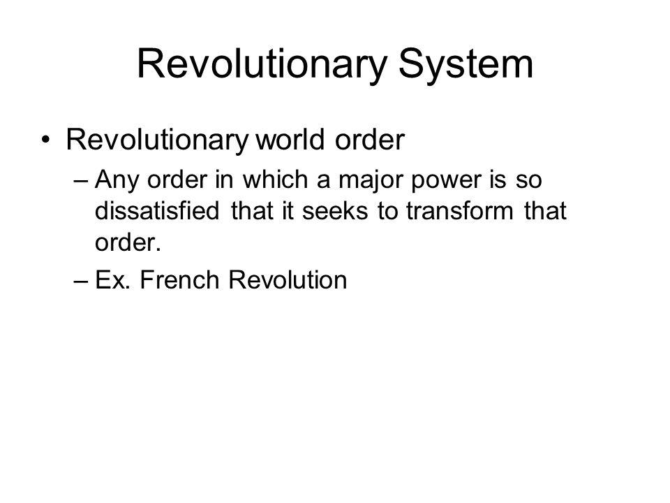 Revolutionary System Revolutionary world order