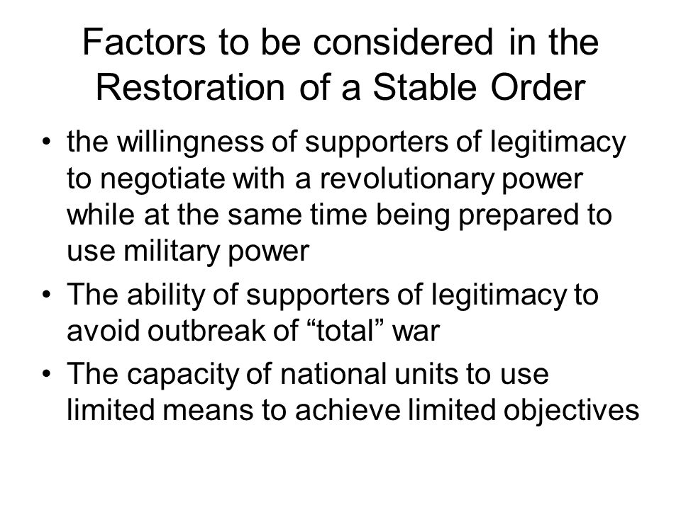 Factors to be considered in the Restoration of a Stable Order