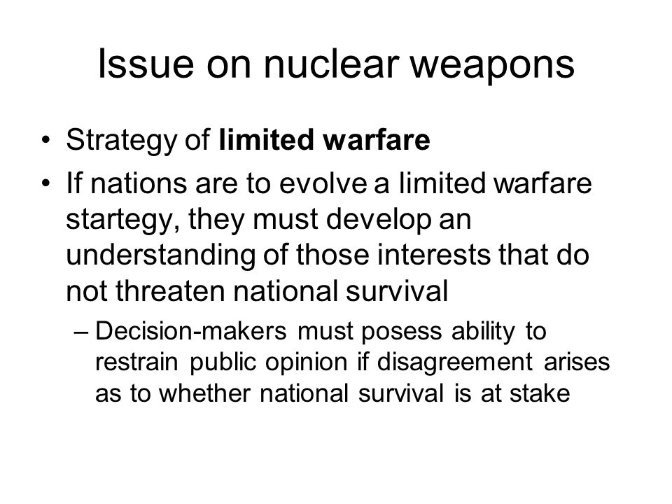 Issue on nuclear weapons