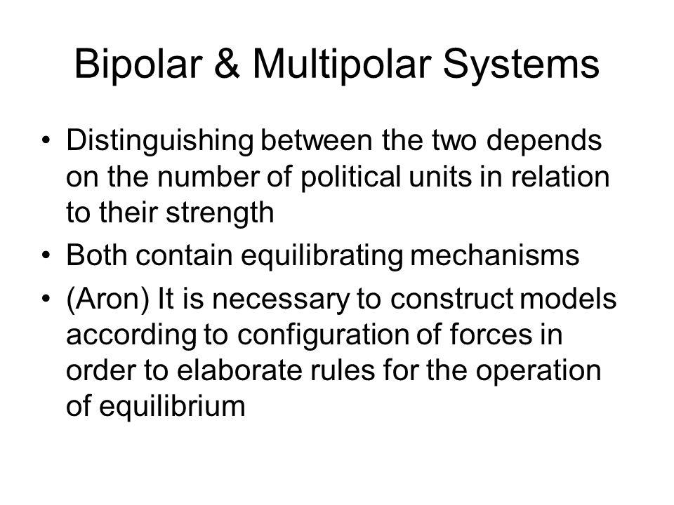 Bipolar & Multipolar Systems