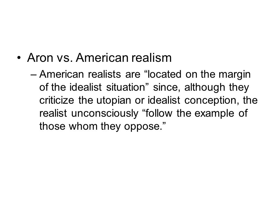 Aron vs. American realism
