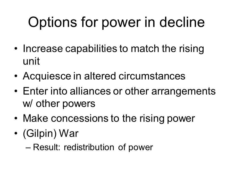 Options for power in decline
