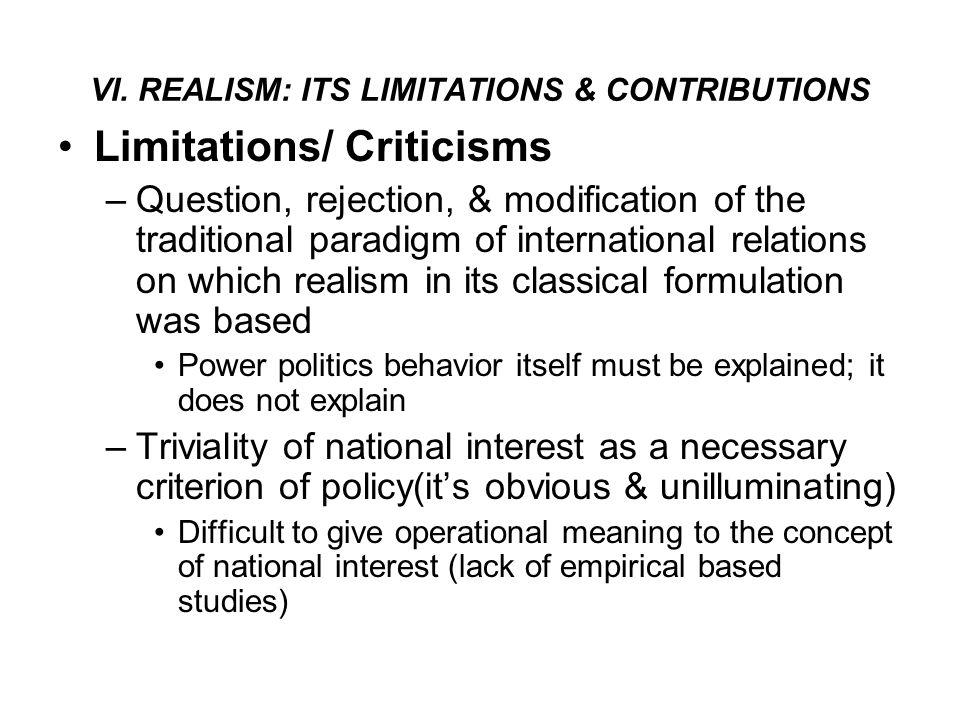 VI. REALISM: ITS LIMITATIONS & CONTRIBUTIONS