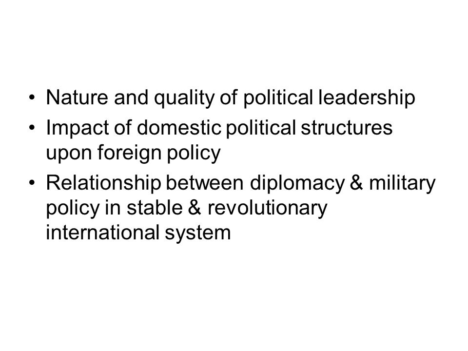 Nature and quality of political leadership