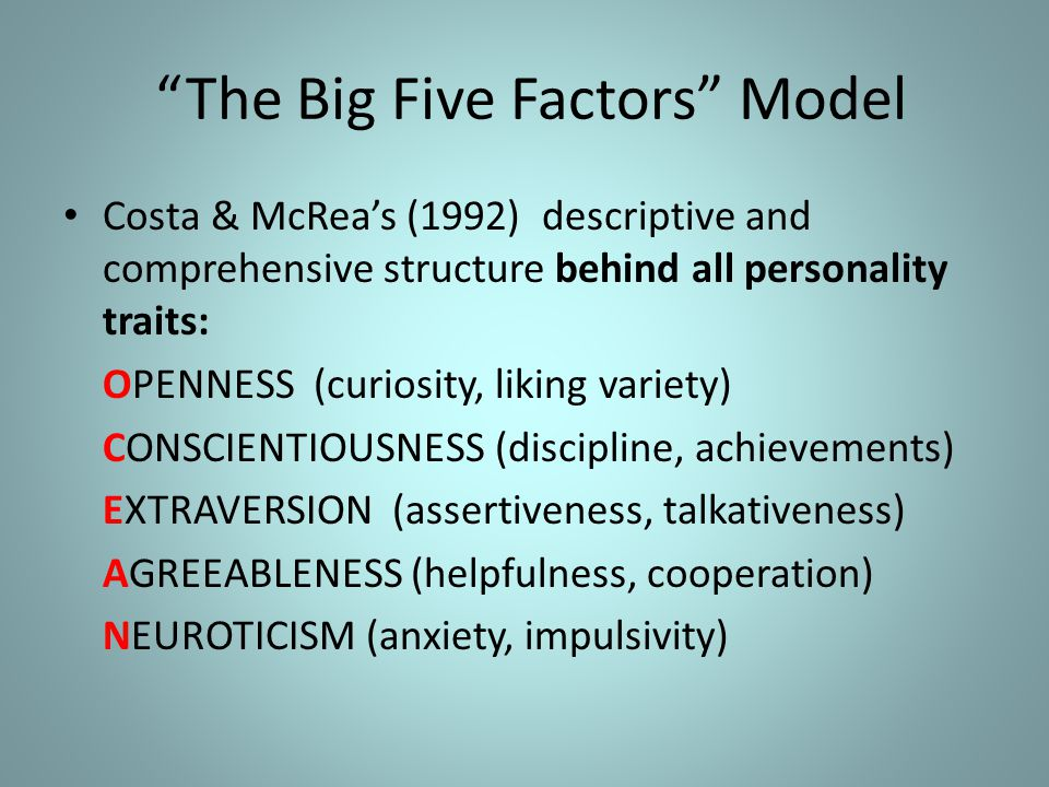 The Big Five Factors Model