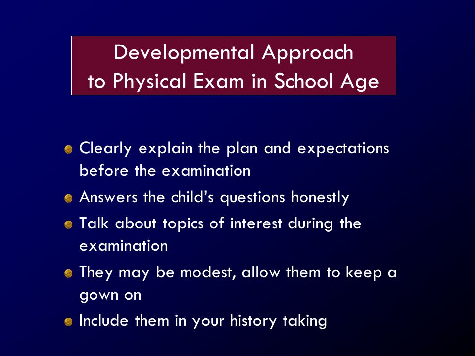 Developmental Approach to Physical Exam in School Age