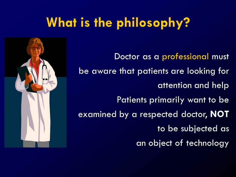 What is the philosophy Doctor as a professional must