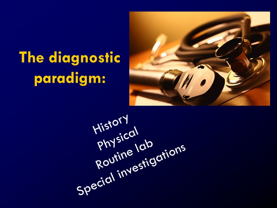 The diagnostic paradigm: