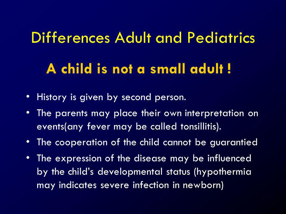 Differences Adult and Pediatrics