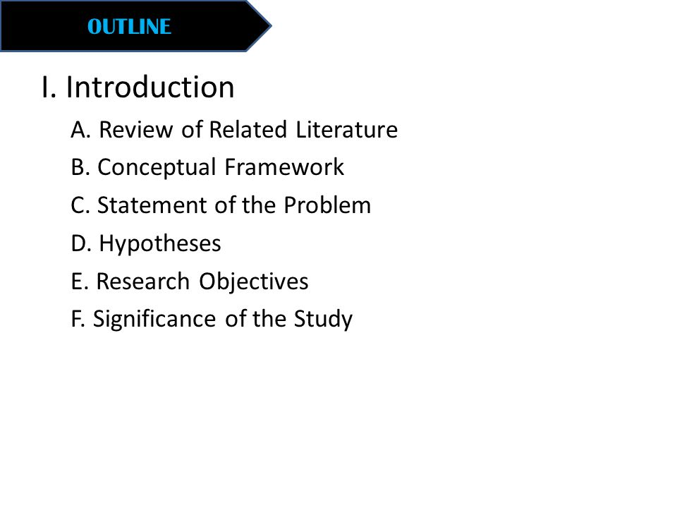 I. Introduction A. Review of Related Literature