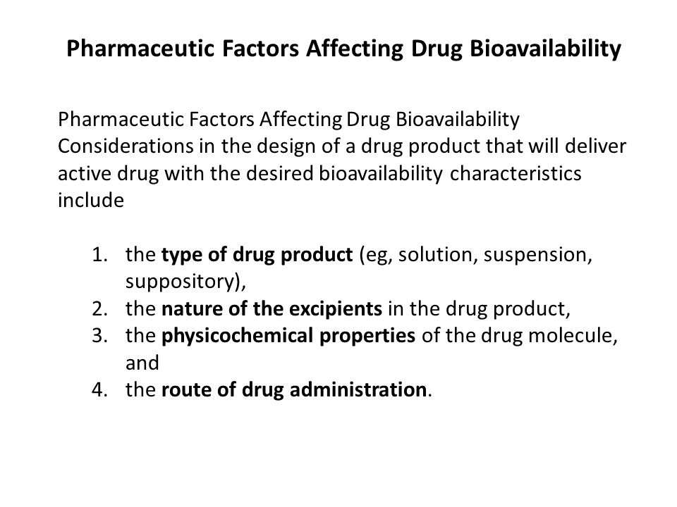 Pharmaceutic Factors Affecting Drug Bioavailability