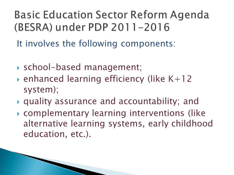 Basic Education Sector Reform Agenda (BESRA) under PDP 2011-2016
