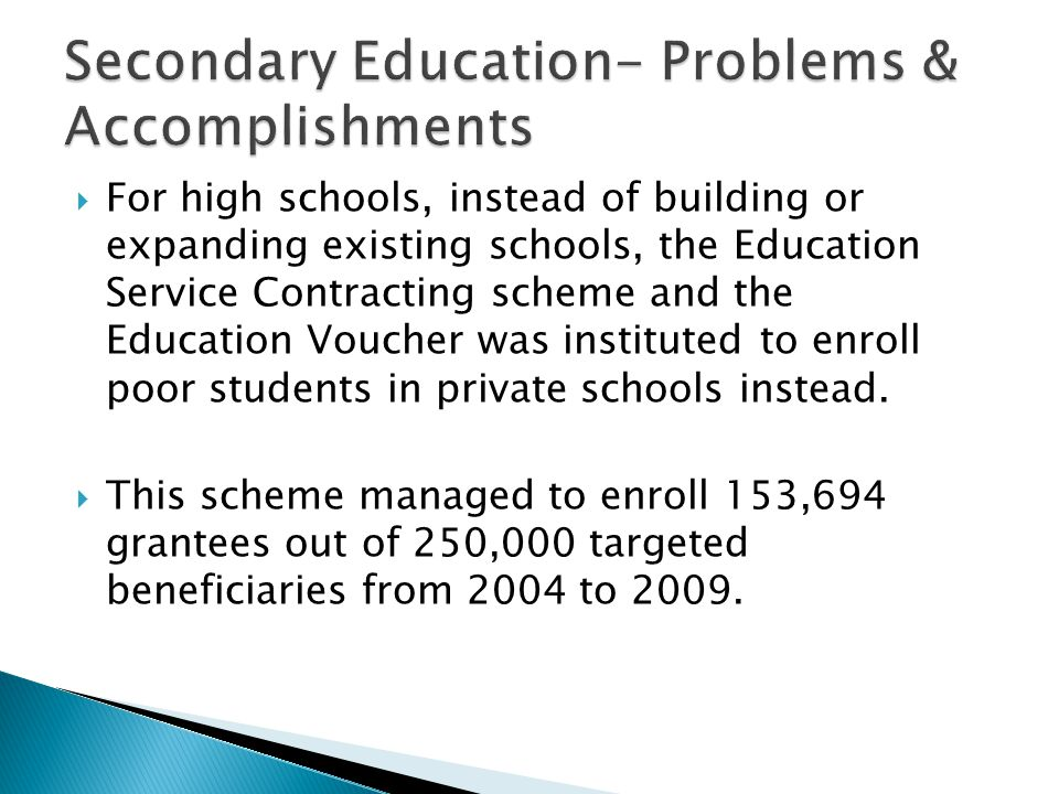 Secondary Education- Problems & Accomplishments