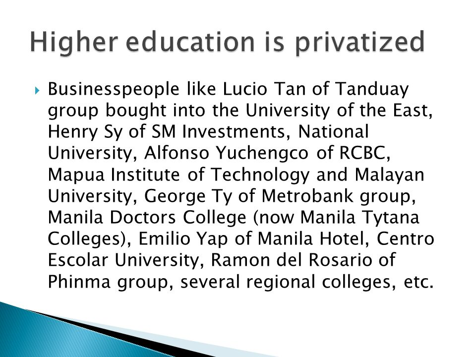 Higher education is privatized