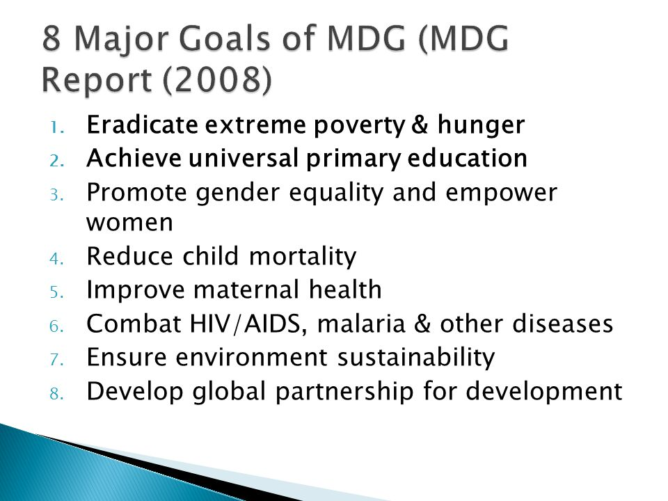 8 Major Goals of MDG (MDG Report (2008)