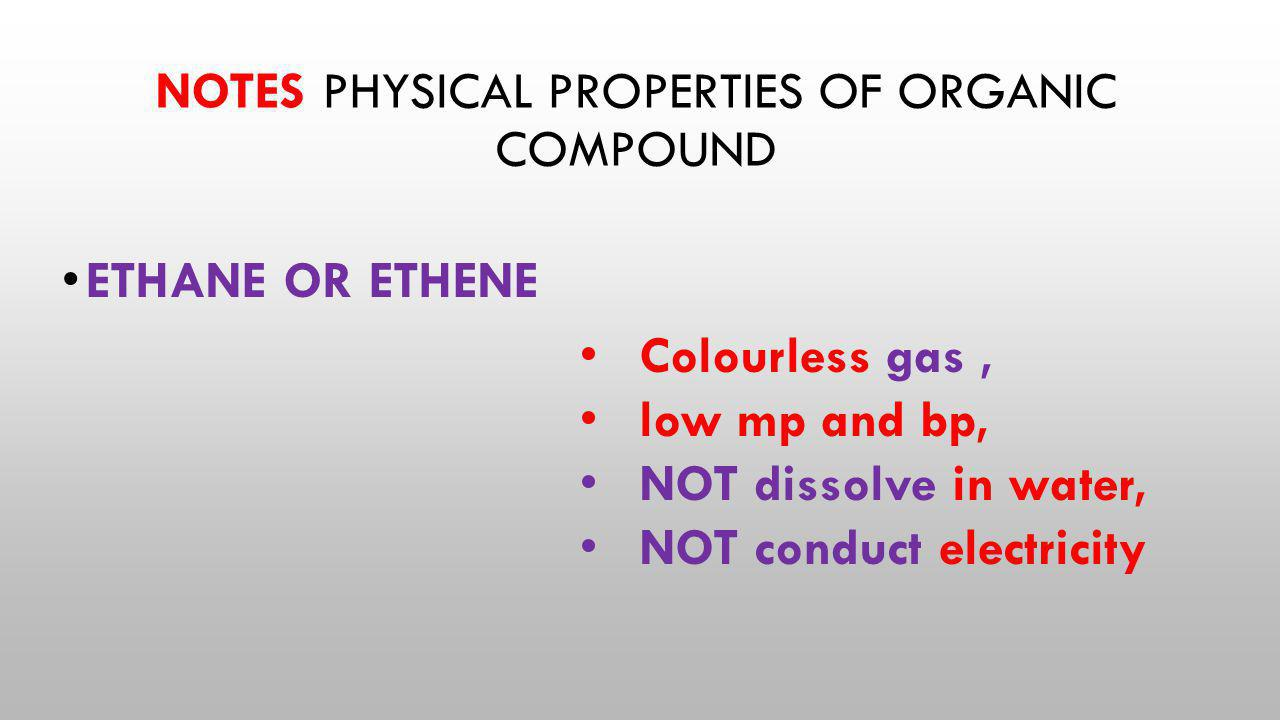 NOTES Physical properties of organic compound