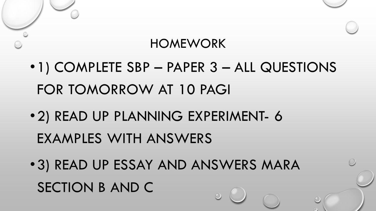 1) complete sbp – paper 3 – all questions for tomorrow at 10 pagi