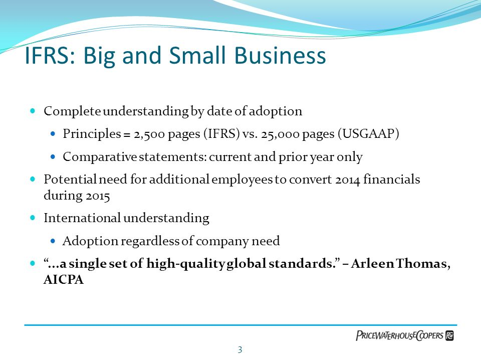 IFRS: Big and Small Business