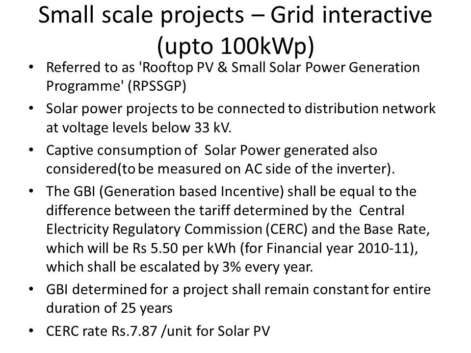 Small scale projects – Grid interactive (upto 100kWp)