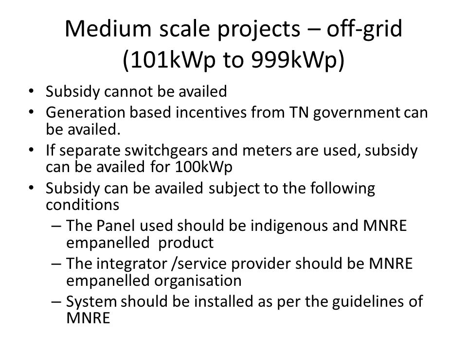 Medium scale projects – off-grid (101kWp to 999kWp)