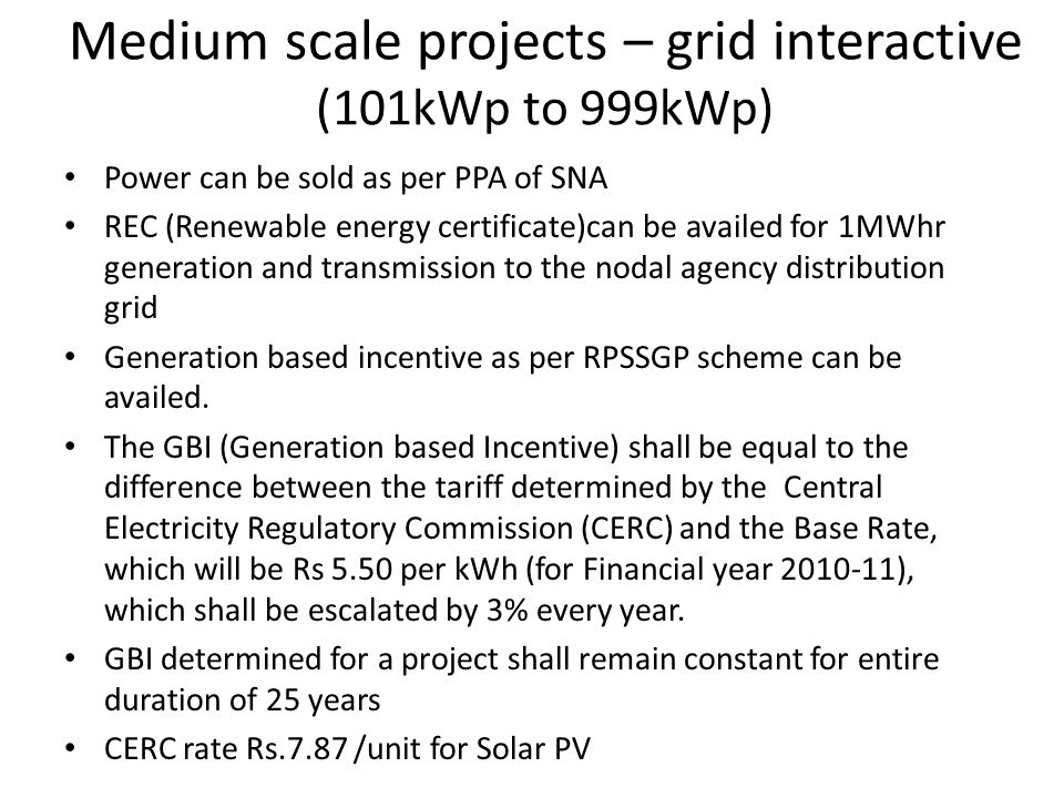Medium scale projects – grid interactive (101kWp to 999kWp)