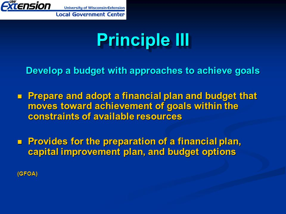 Develop a budget with approaches to achieve goals