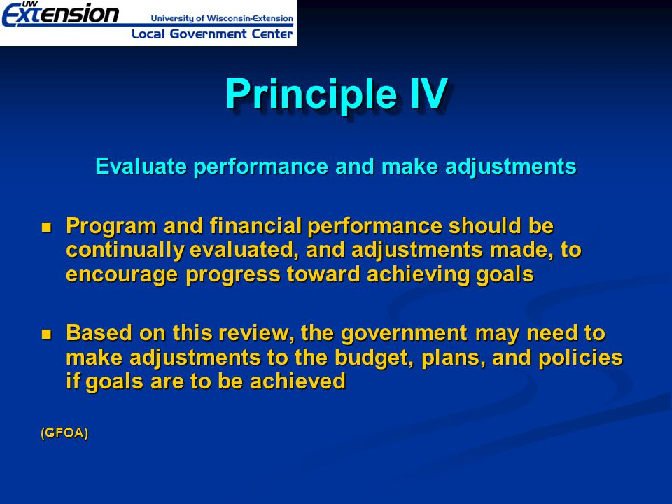 Evaluate performance and make adjustments