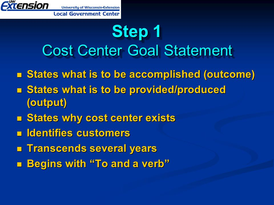 Step 1 Cost Center Goal Statement