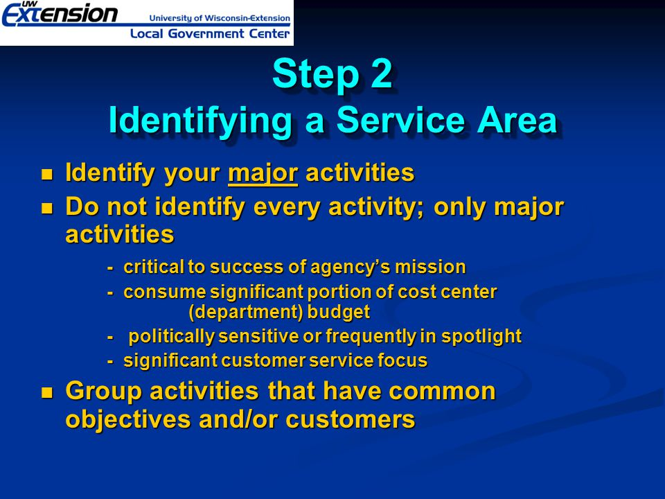 Step 2 Identifying a Service Area