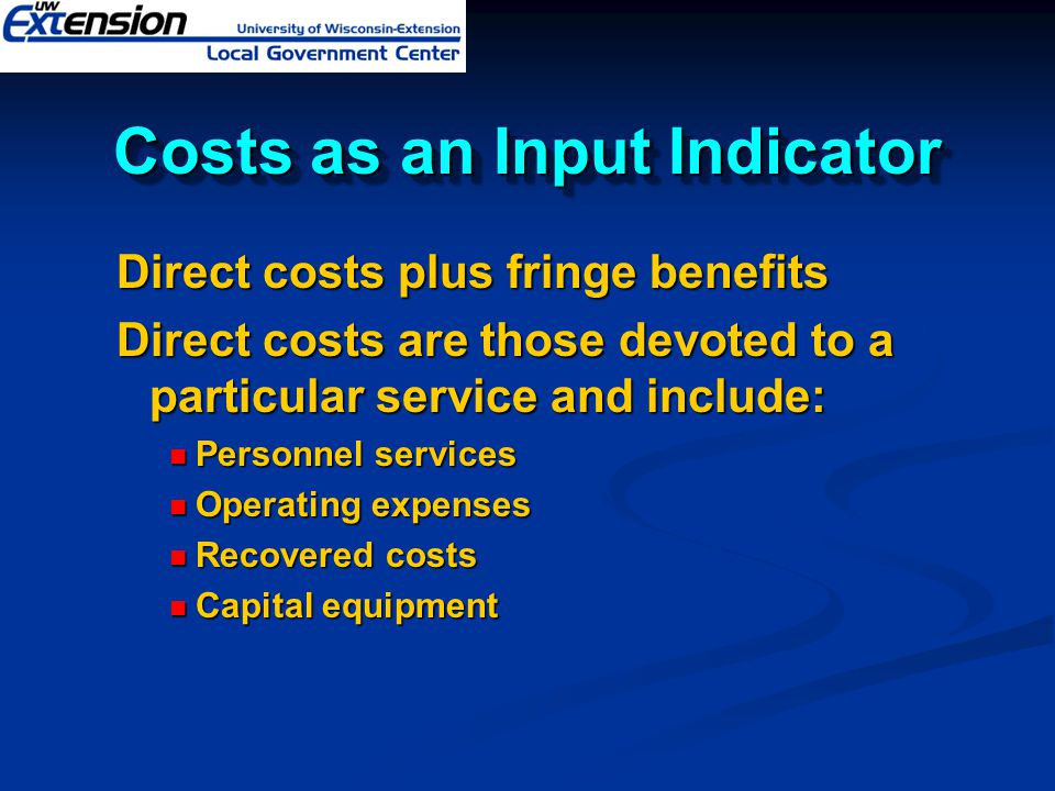 Costs as an Input Indicator