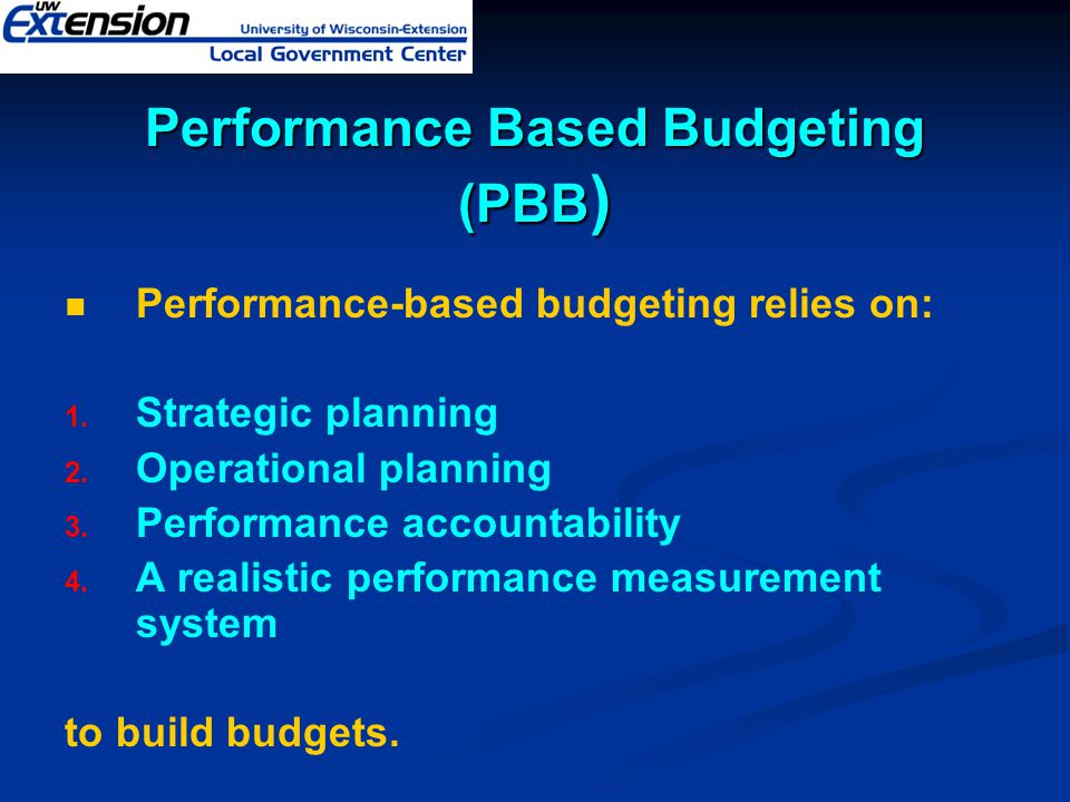 Performance Based Budgeting (PBB)