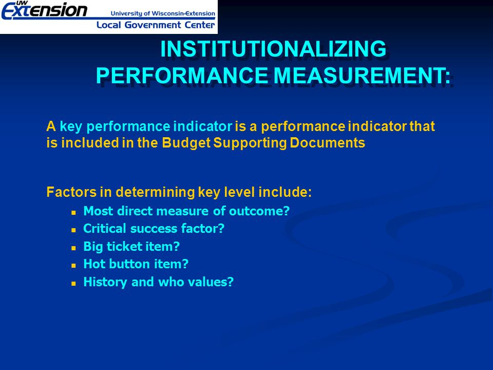 INSTITUTIONALIZING PERFORMANCE MEASUREMENT: