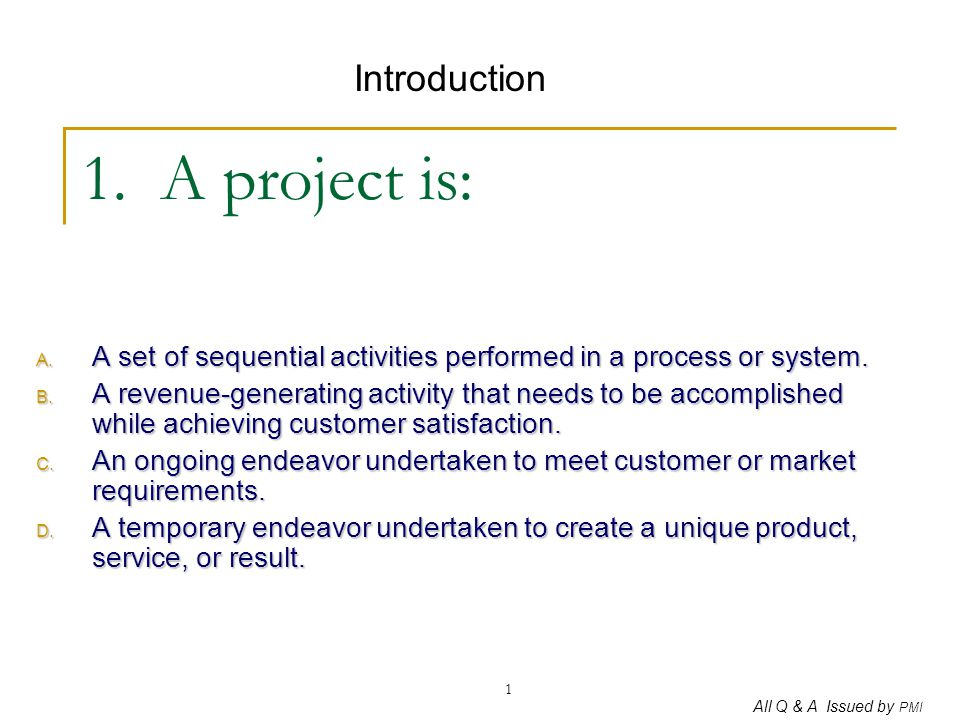 1. A project is: Introduction