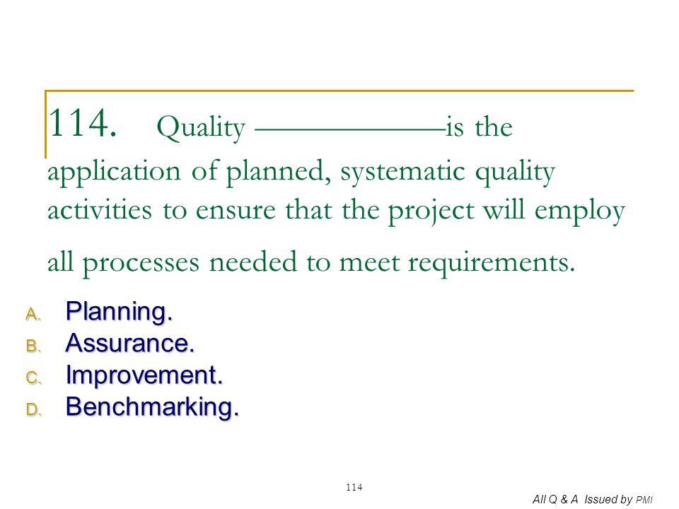 Planning. Assurance. Improvement. Benchmarking.