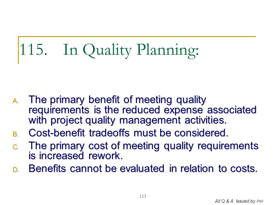 115. In Quality Planning: