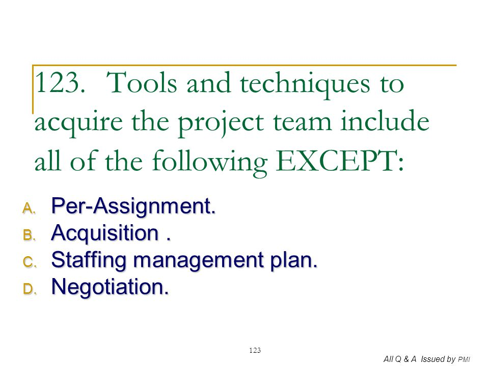 Per-Assignment. Acquisition . Staffing management plan. Negotiation.