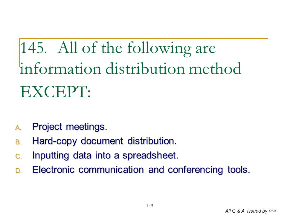 145. All of the following are information distribution method EXCEPT: